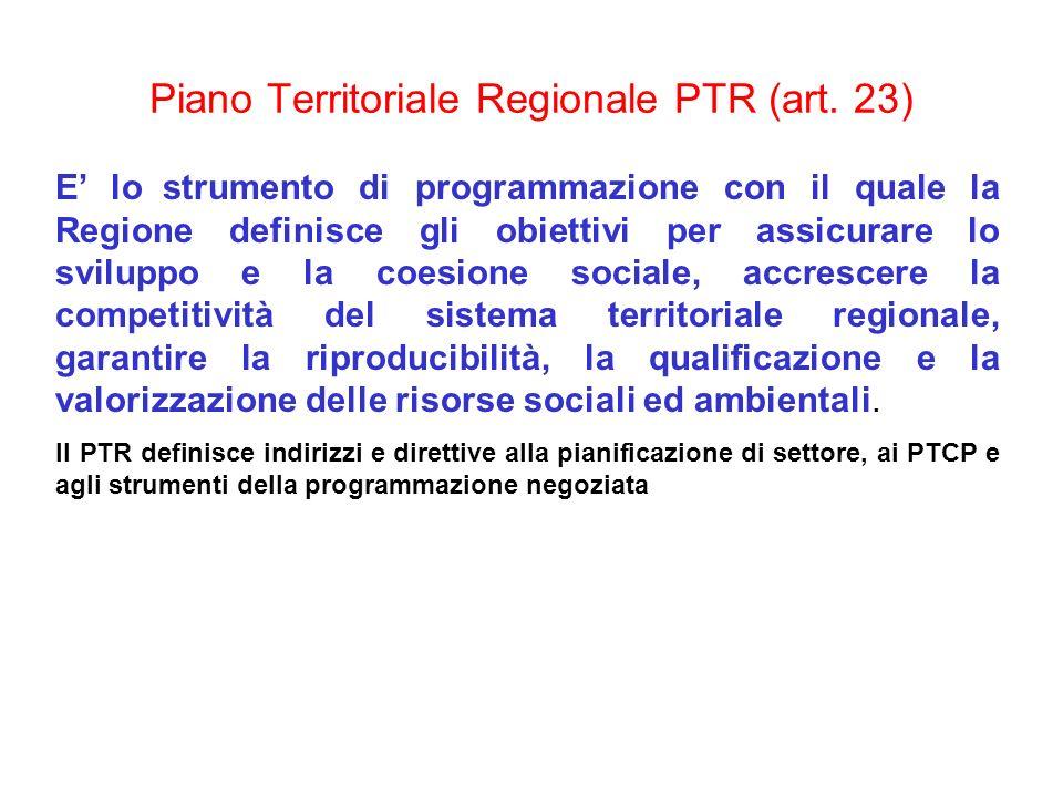 Piano Territoriale Regionale PTR (art. 23)