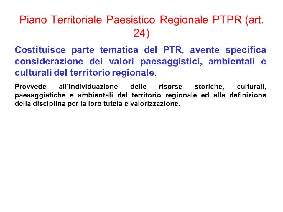 Piano Territoriale Paesistico Regionale PTPR (art. 24)