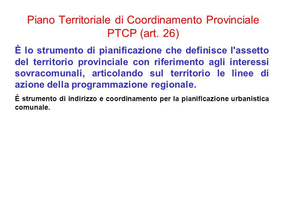 Piano Territoriale di Coordinamento Provinciale PTCP (art. 26)