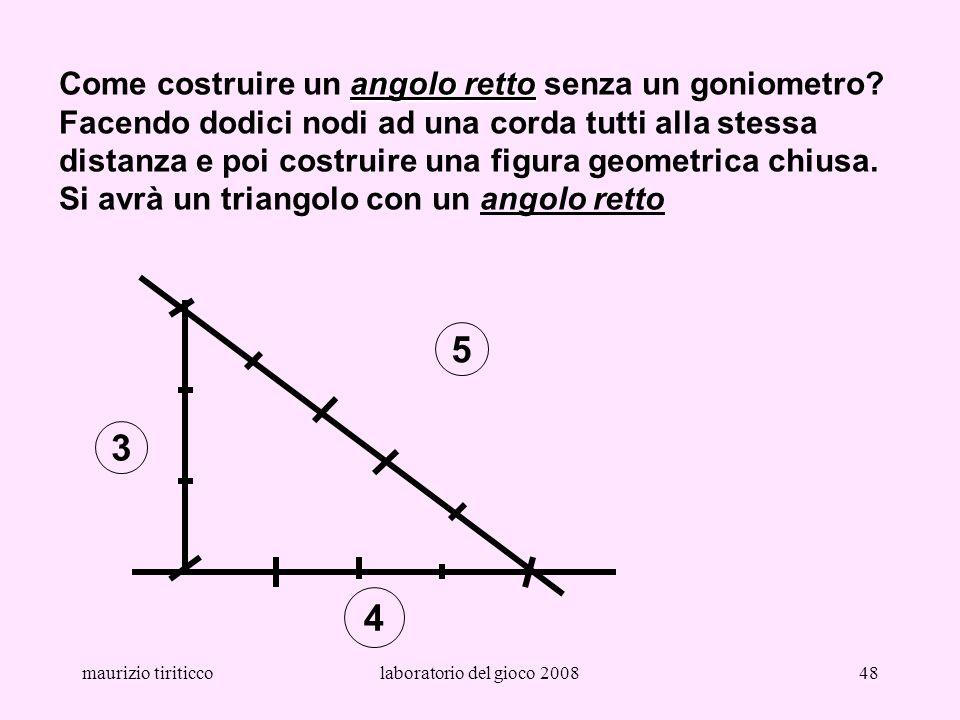 Come costruire un angolo retto senza un goniometro