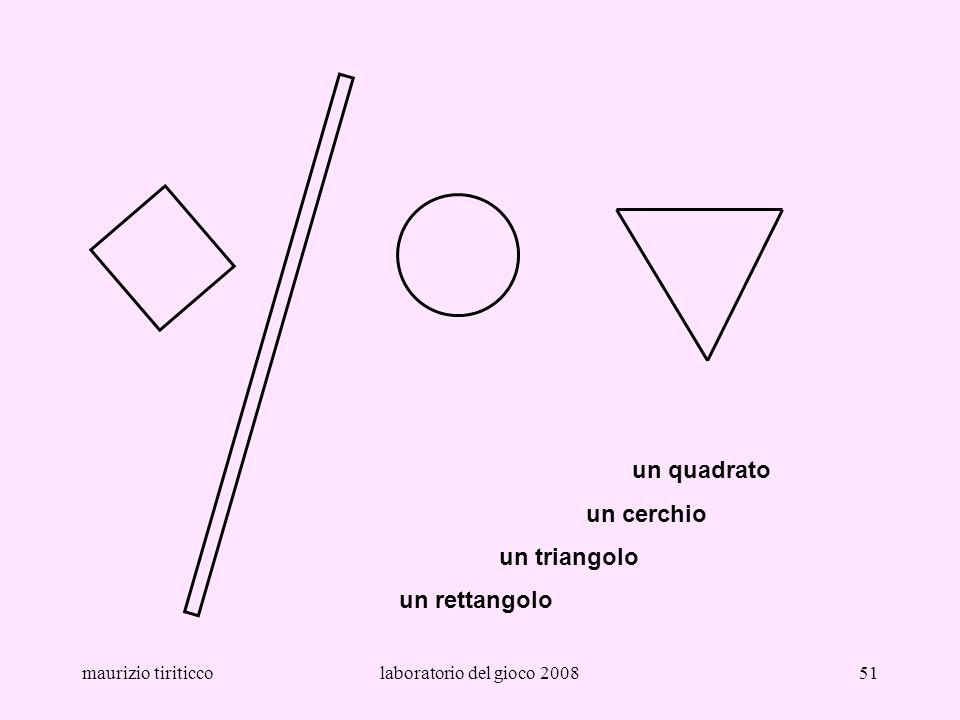 un quadrato un cerchio un triangolo un rettangolo maurizio tiriticco