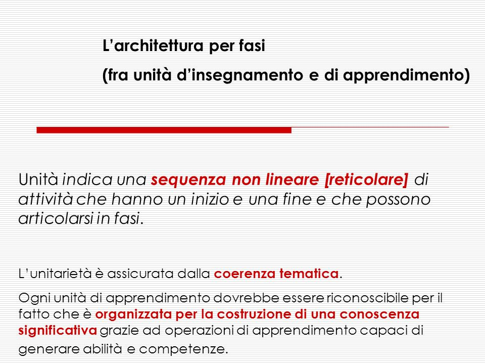 L'architettura per fasi (fra unità d'insegnamento e di apprendimento)