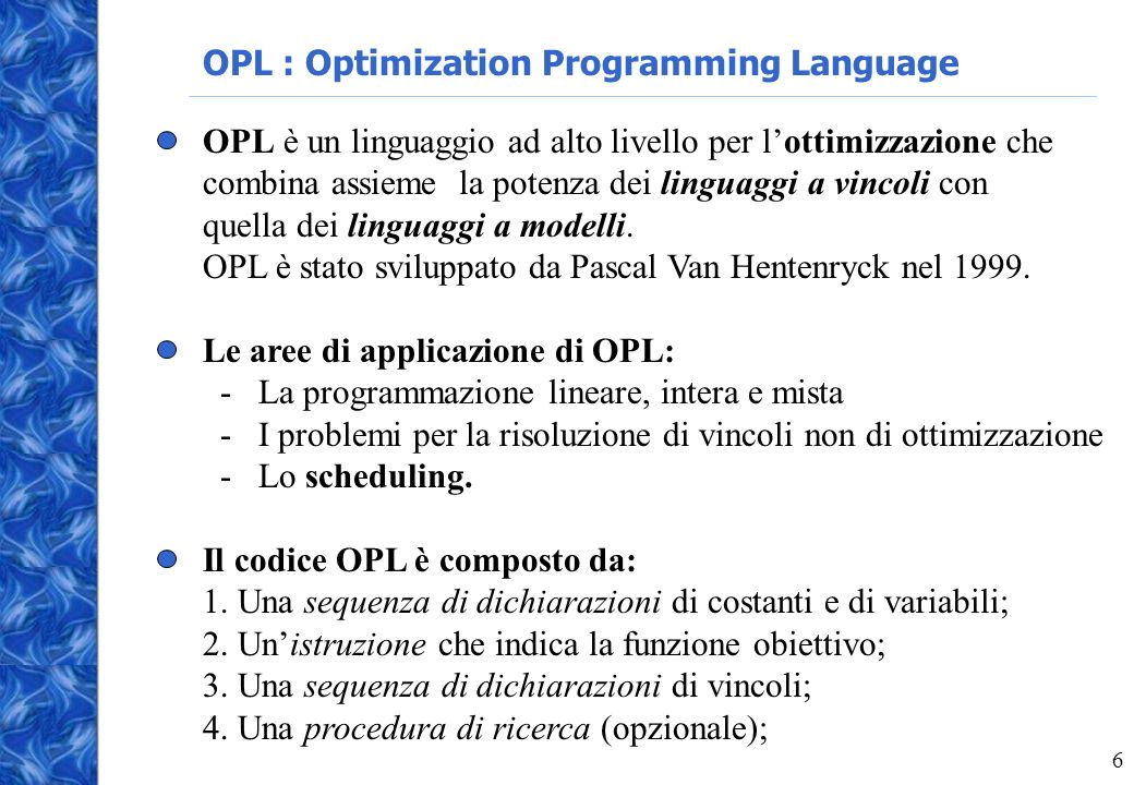 OPL : Optimization Programming Language
