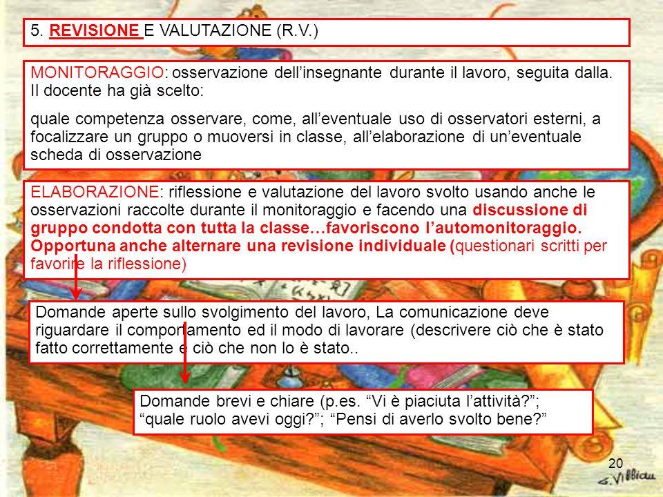 5. REVISIONE E VALUTAZIONE (R.V.)