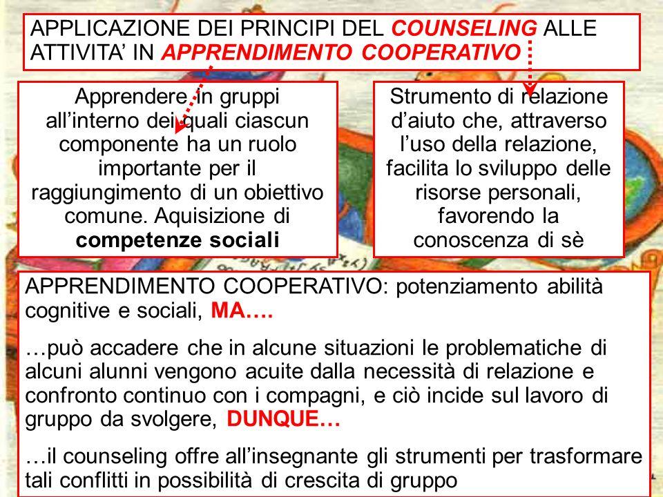 APPLICAZIONE DEI PRINCIPI DEL COUNSELING ALLE ATTIVITA' IN APPRENDIMENTO COOPERATIVO
