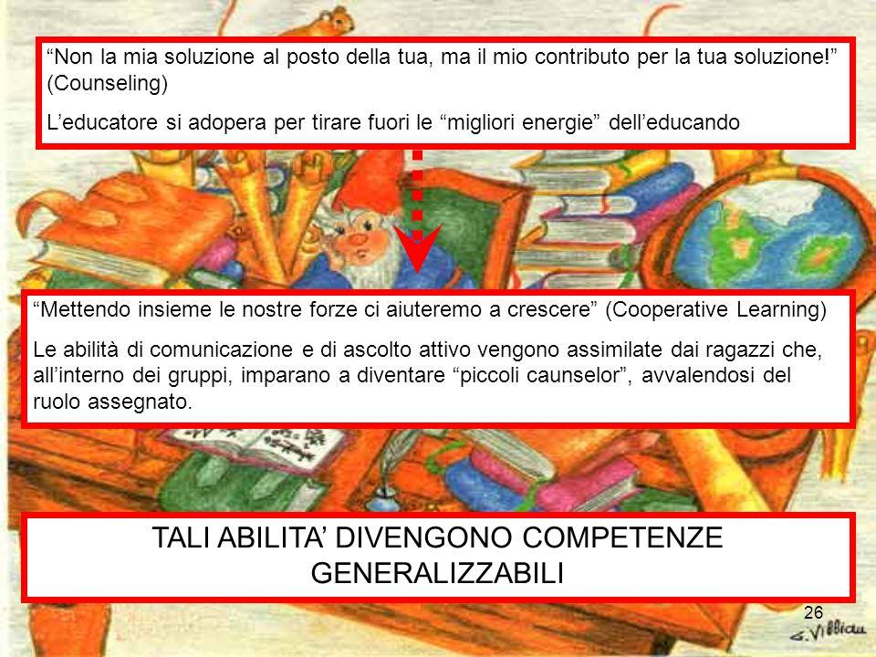 TALI ABILITA' DIVENGONO COMPETENZE GENERALIZZABILI