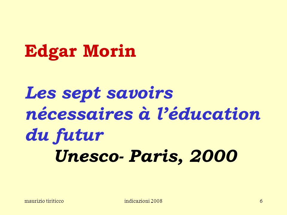 Edgar Morin Les sept savoirs nécessaires à l'éducation du futur