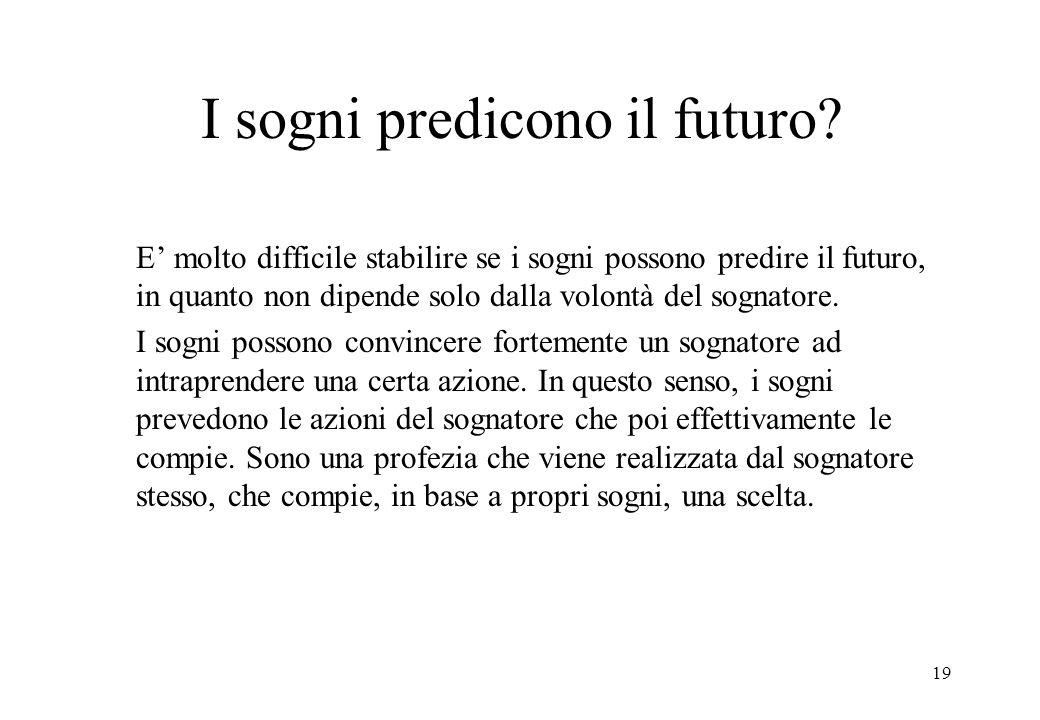 I sogni predicono il futuro