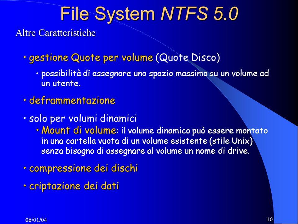 File System NTFS 5.0 Altre Caratteristiche