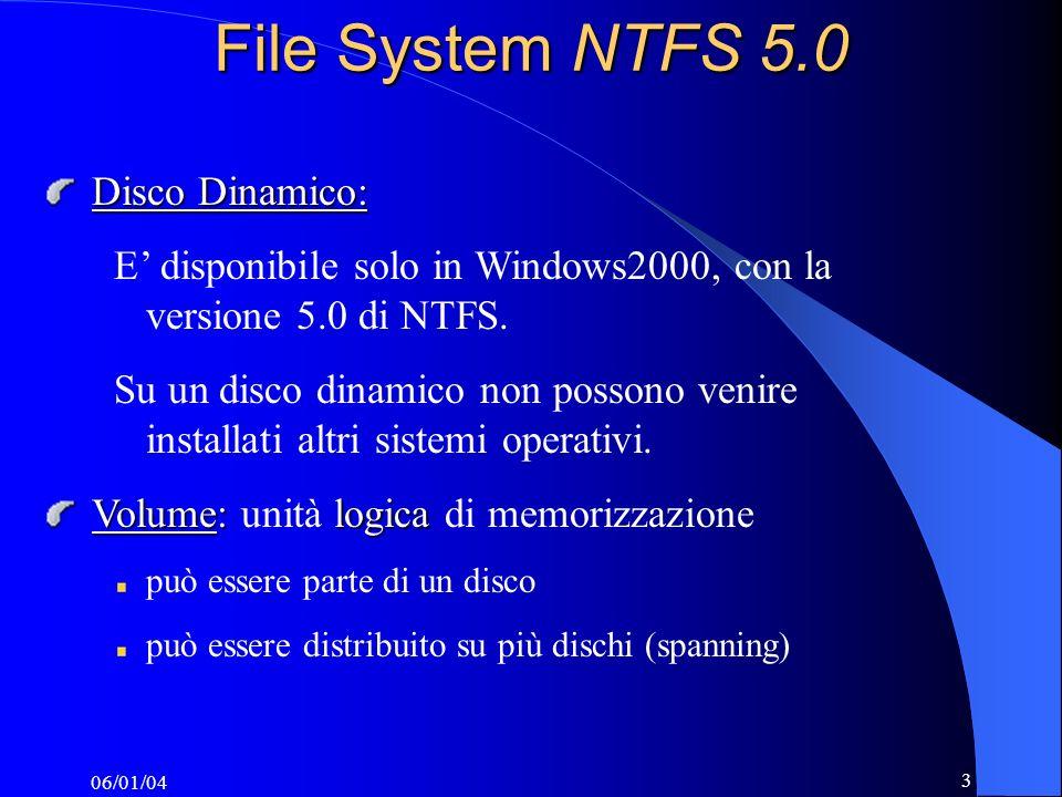File System NTFS 5.0 Disco Dinamico: