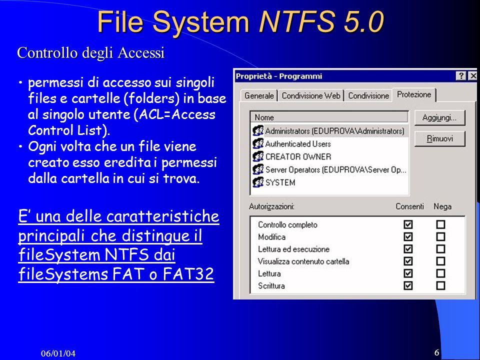 File System NTFS 5.0 Controllo degli Accessi