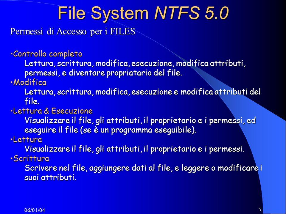 File System NTFS 5.0 Permessi di Accesso per i FILES