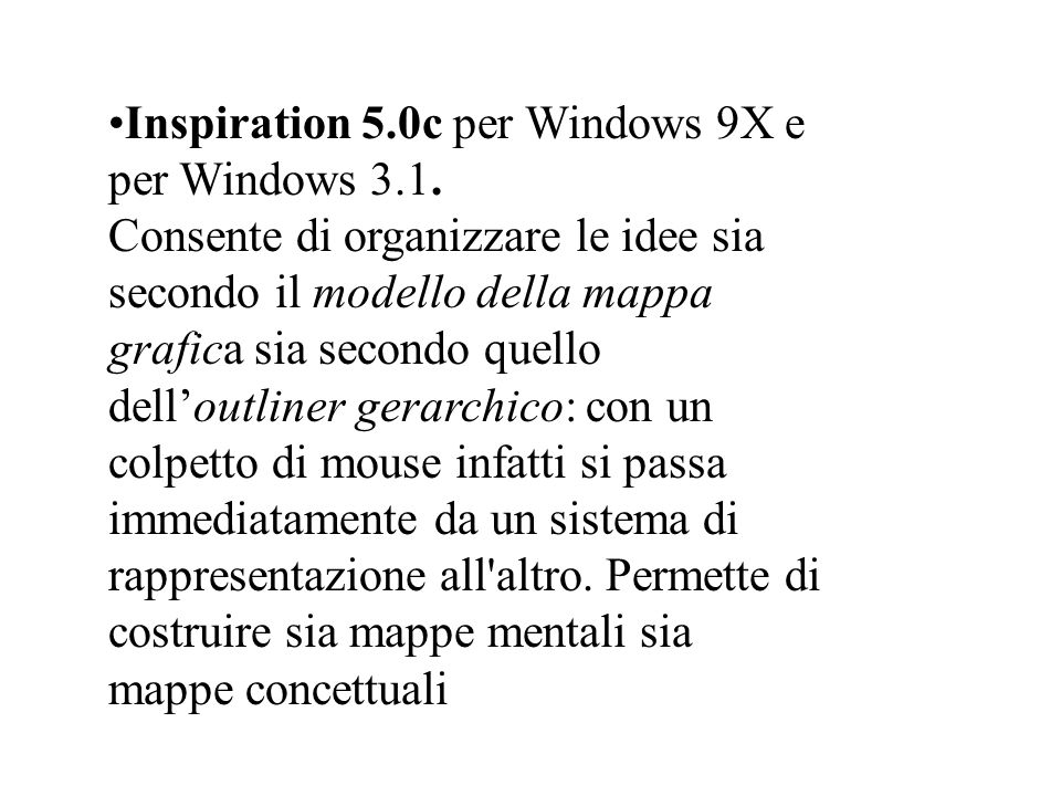Inspiration 5. 0c per Windows 9X e per Windows 3. 1