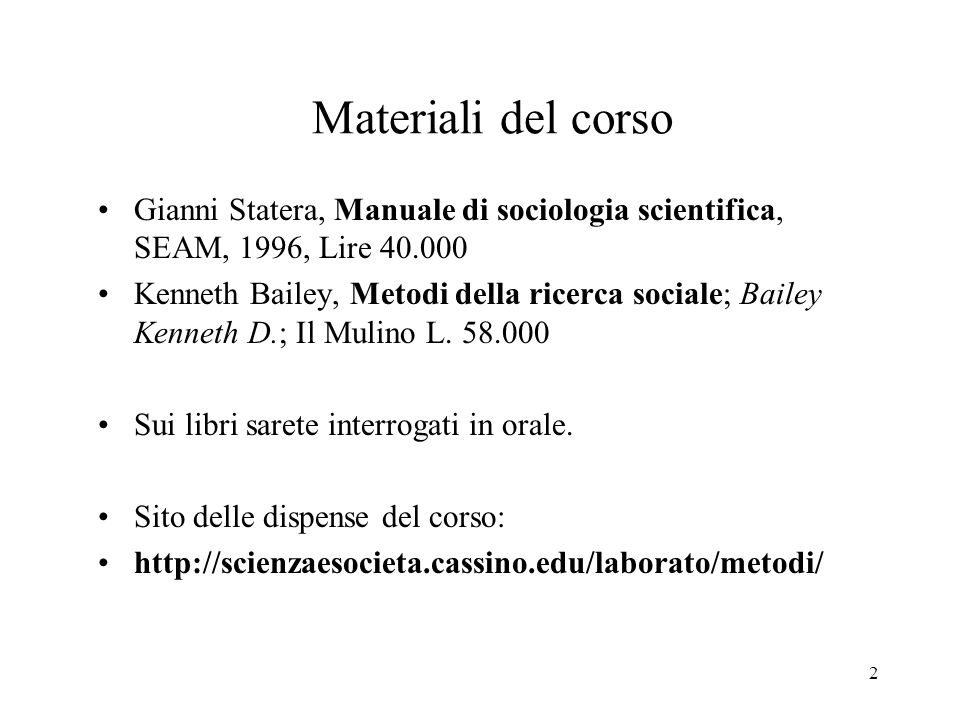 Materiali del corso Gianni Statera, Manuale di sociologia scientifica, SEAM, 1996, Lire 40.000.