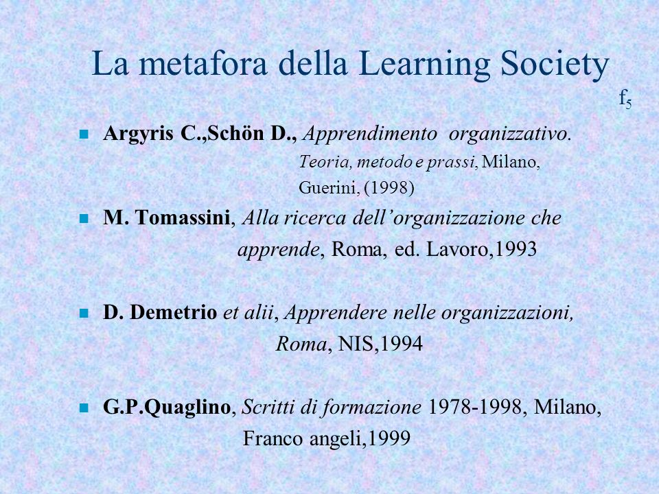 La metafora della Learning Society f5