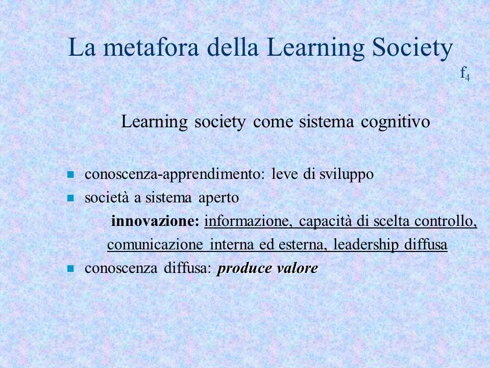 La metafora della Learning Society f4