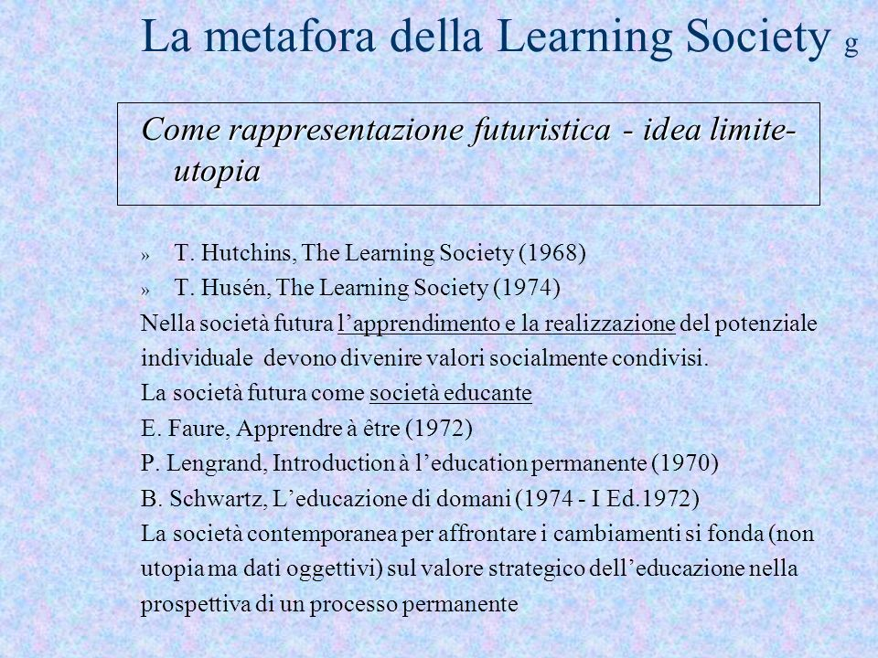 La metafora della Learning Society g