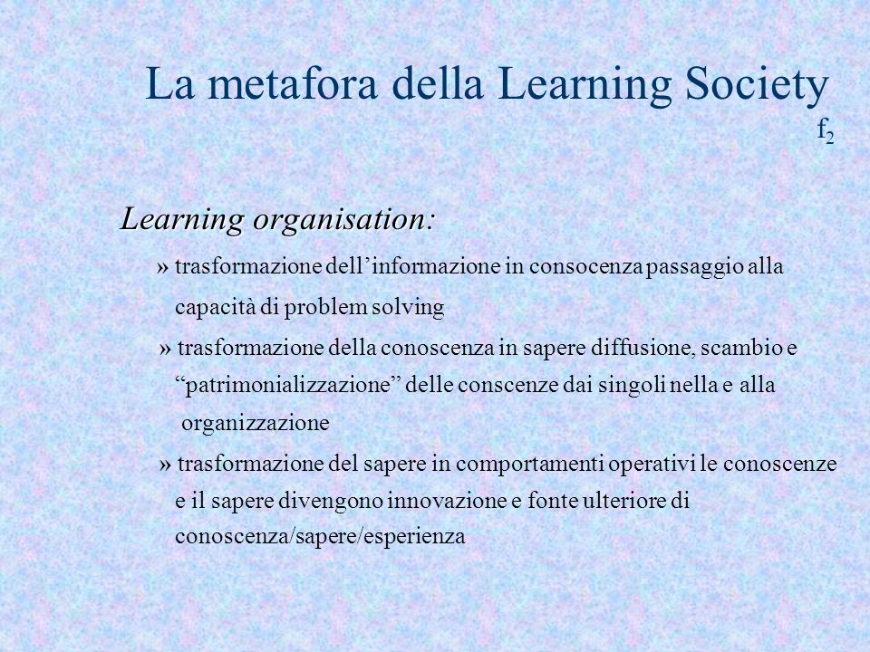 La metafora della Learning Society f2