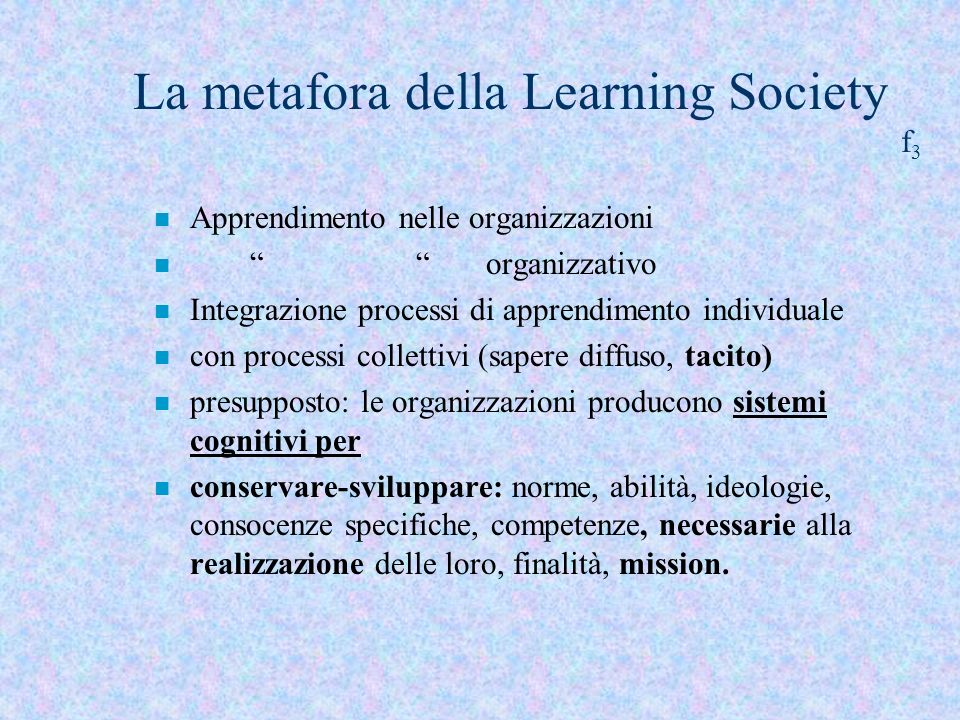 La metafora della Learning Society f3