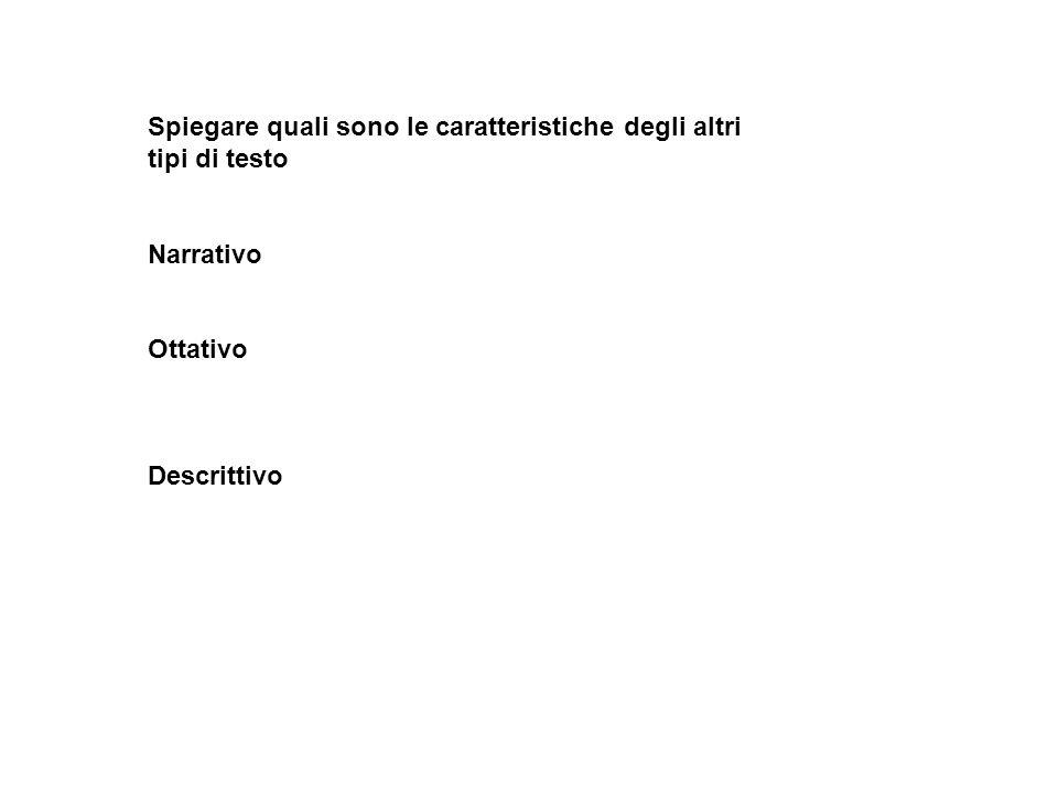 Spiegare quali sono le caratteristiche degli altri tipi di testo