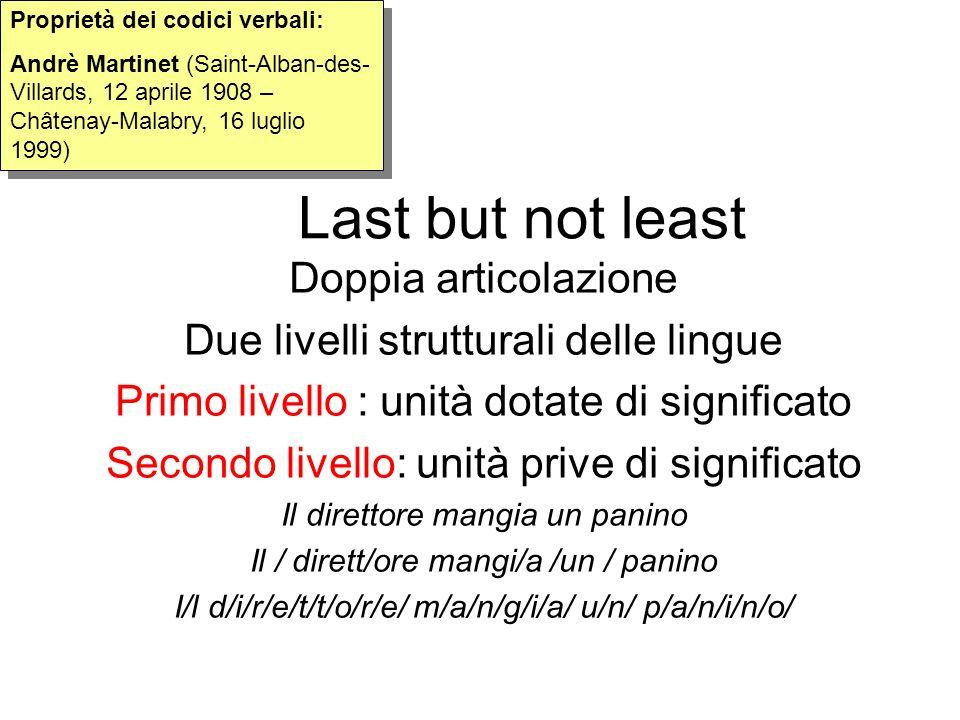 Last but not least Doppia articolazione