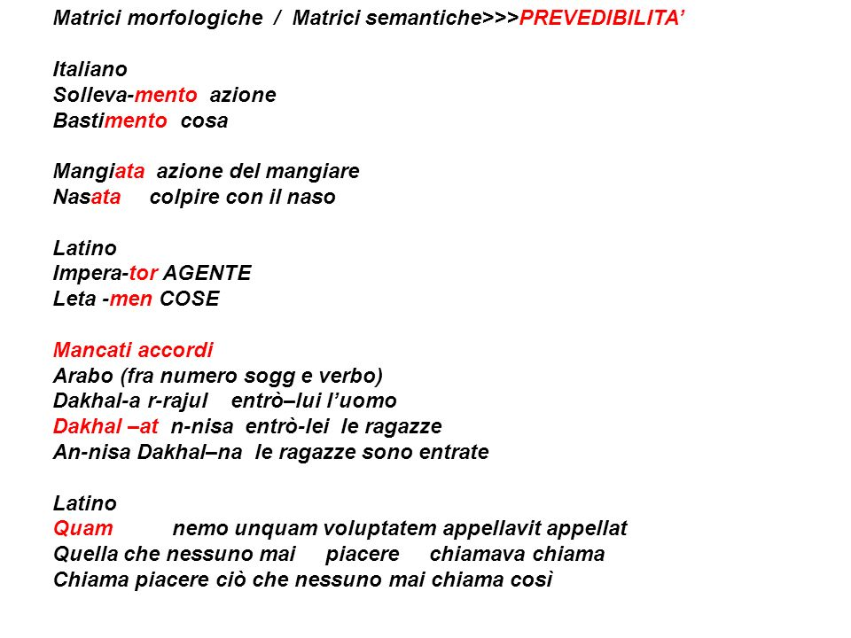 Matrici morfologiche / Matrici semantiche>>>PREVEDIBILITA'