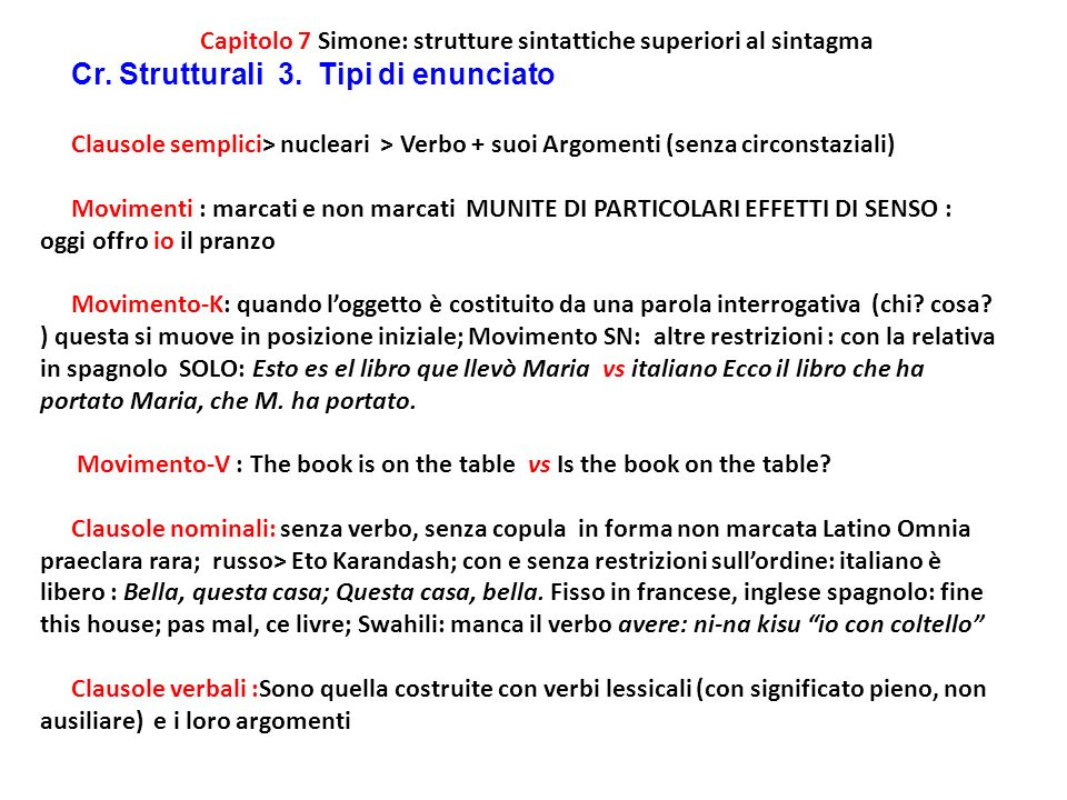 Capitolo 7 Simone: strutture sintattiche superiori al sintagma