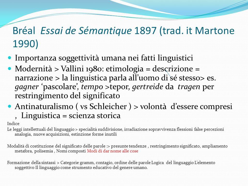 Bréal Essai de Sémantique 1897 (trad. it Martone 1990)