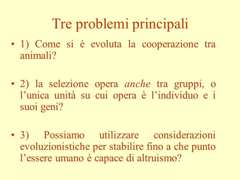 Tre problemi principali