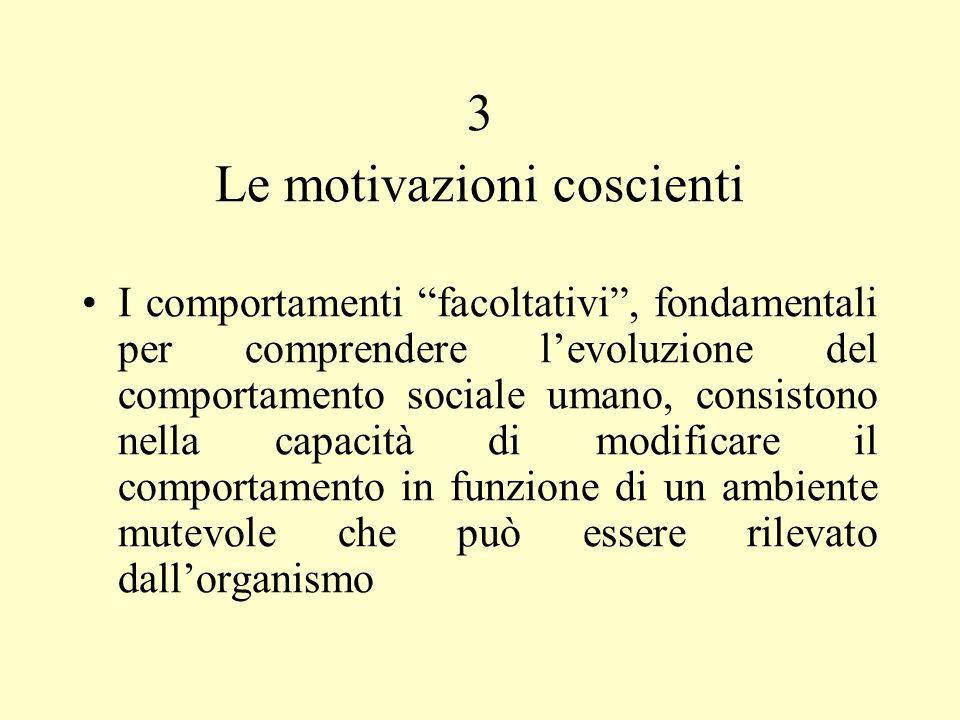 Le motivazioni coscienti