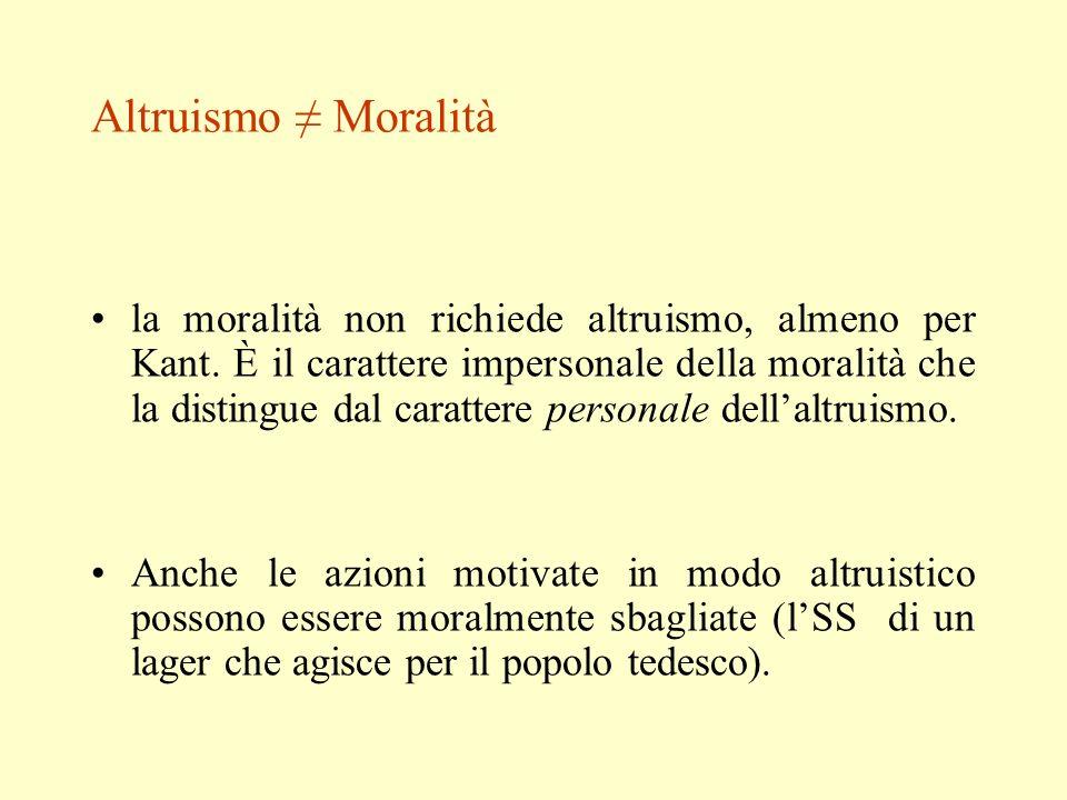 Altruismo ≠ Moralità