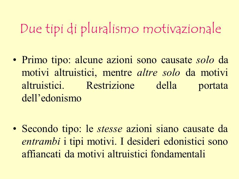 Due tipi di pluralismo motivazionale
