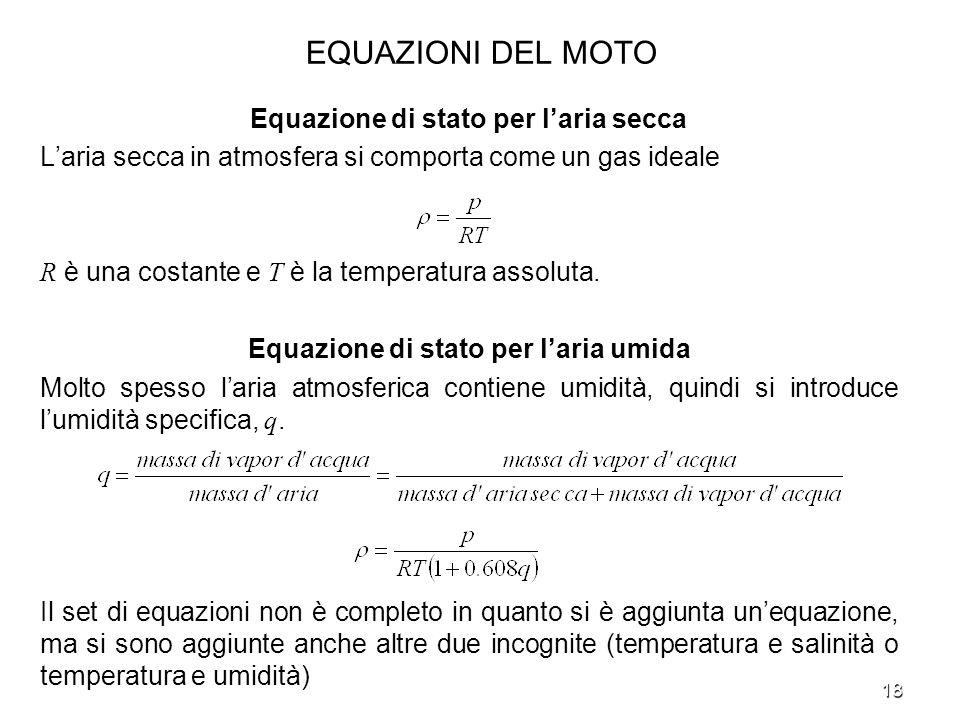 EQUAZIONI DEL MOTO Equazione di stato per l'aria secca