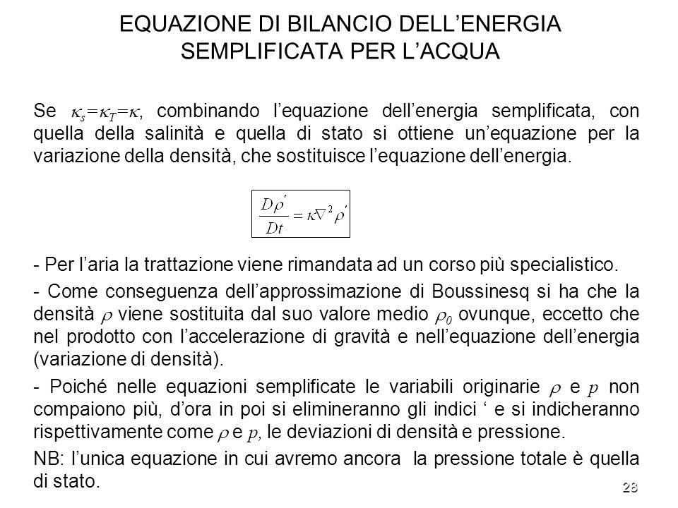 EQUAZIONE DI BILANCIO DELL'ENERGIA SEMPLIFICATA PER L'ACQUA