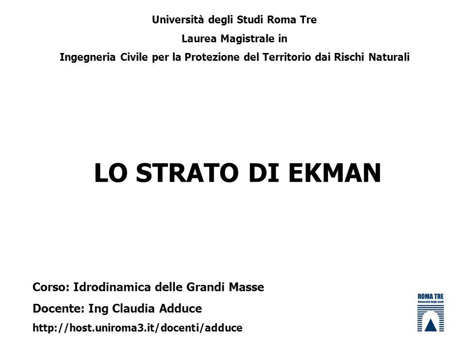 LO STRATO DI EKMAN Corso: Idrodinamica delle Grandi Masse