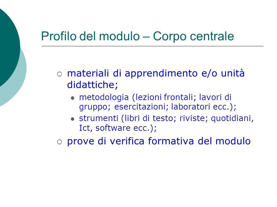 Profilo del modulo – Corpo centrale