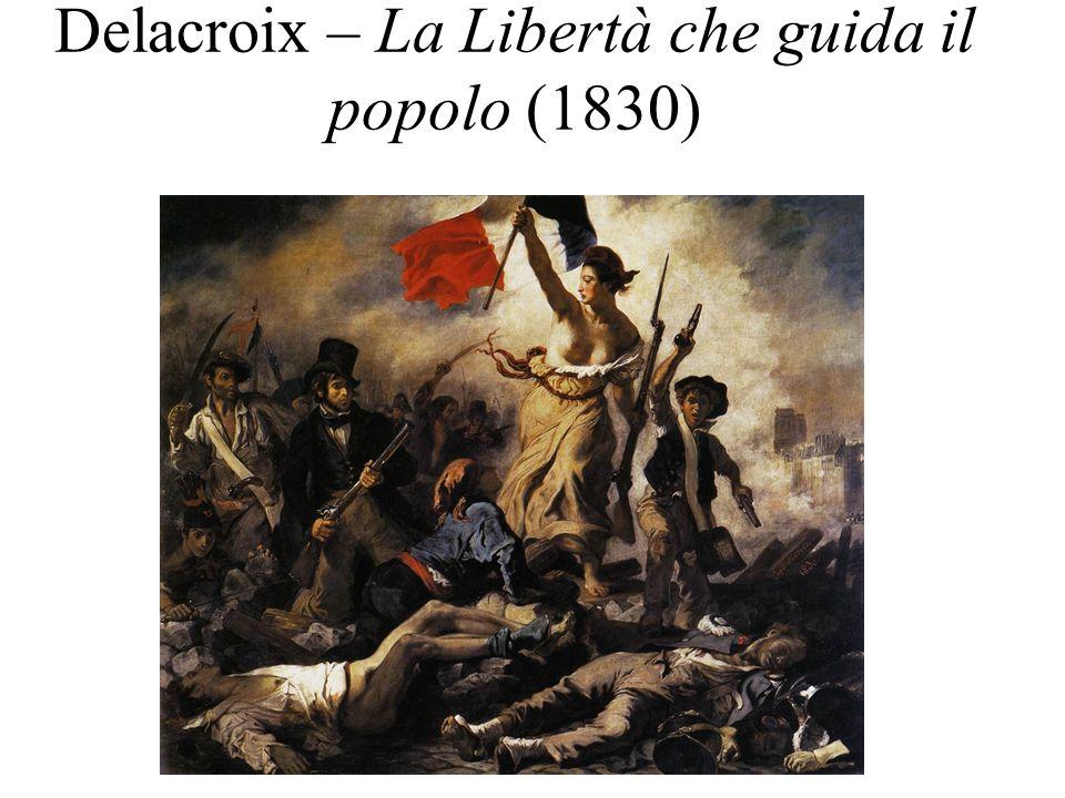 Delacroix – La Libertà che guida il popolo (1830)