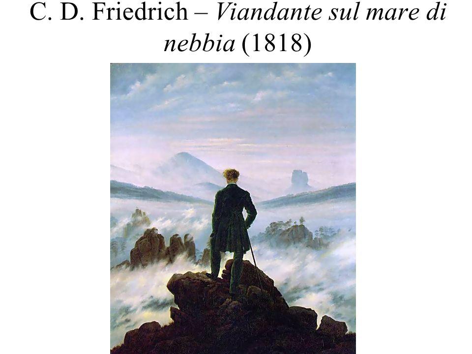 C. D. Friedrich – Viandante sul mare di nebbia (1818)