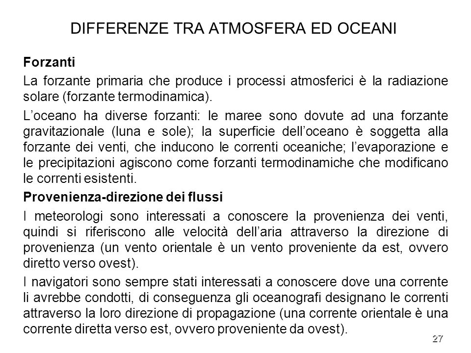 DIFFERENZE TRA ATMOSFERA ED OCEANI