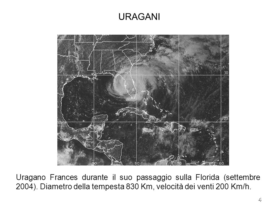 URAGANI Uragano Frances durante il suo passaggio sulla Florida (settembre 2004).