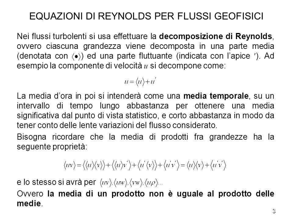 EQUAZIONI DI REYNOLDS PER FLUSSI GEOFISICI