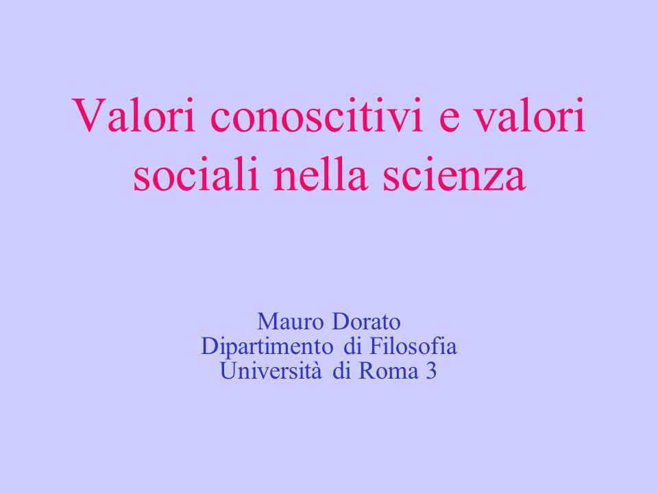 Valori conoscitivi e valori sociali nella scienza