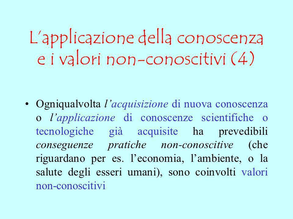 L'applicazione della conoscenza e i valori non-conoscitivi (4)