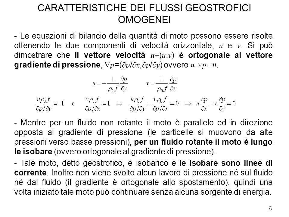 CARATTERISTICHE DEI FLUSSI GEOSTROFICI OMOGENEI