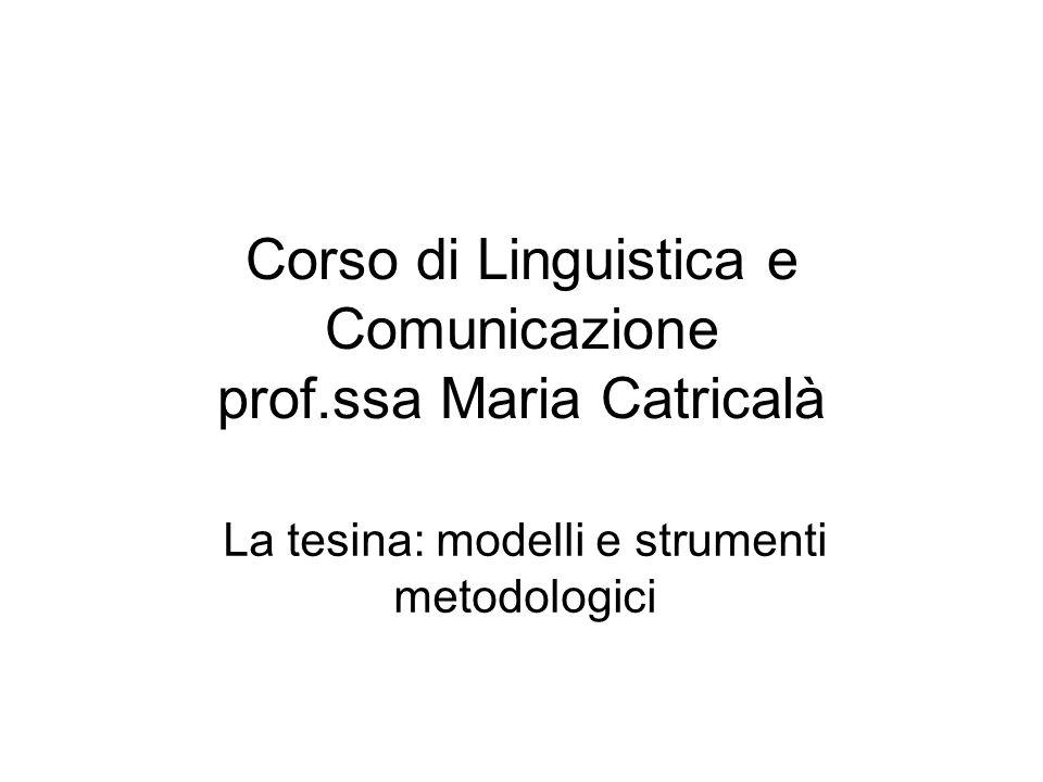 Corso di Linguistica e Comunicazione prof.ssa Maria Catricalà