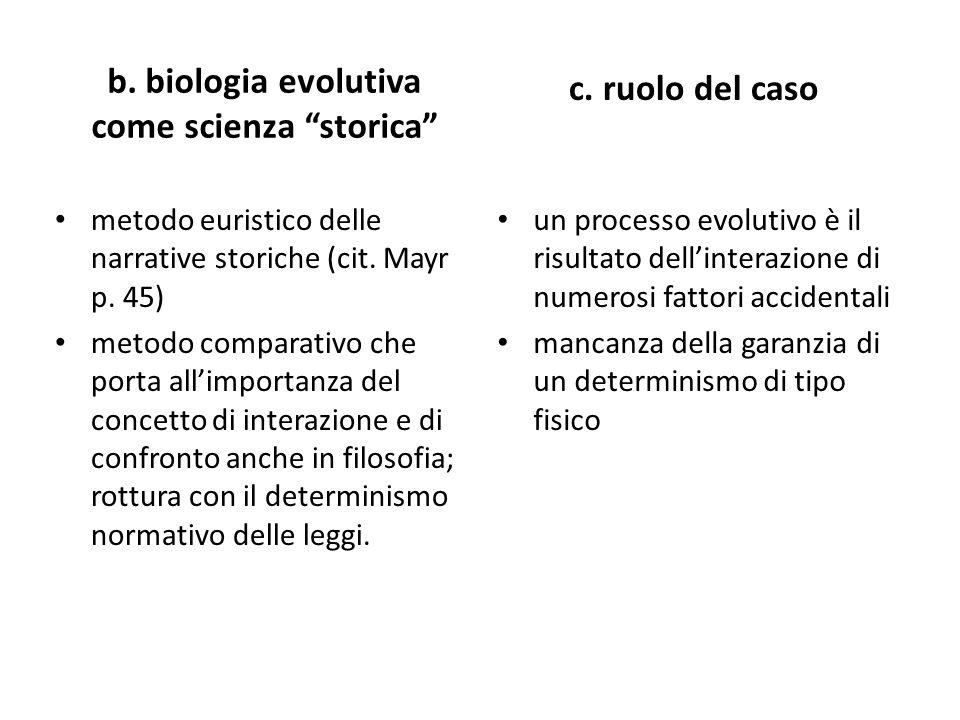 b. biologia evolutiva come scienza storica