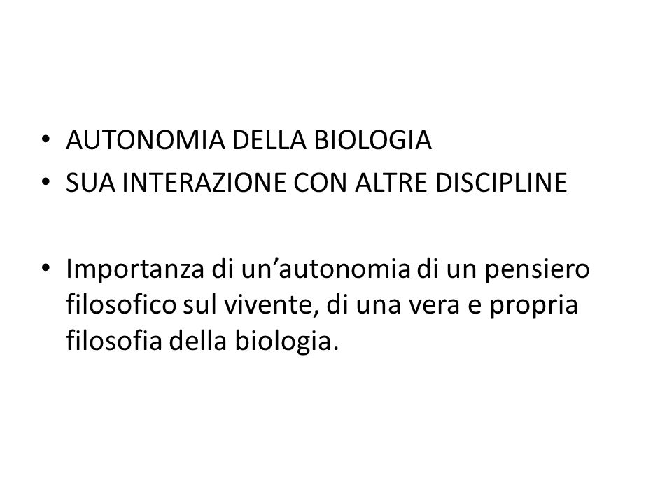 AUTONOMIA DELLA BIOLOGIA