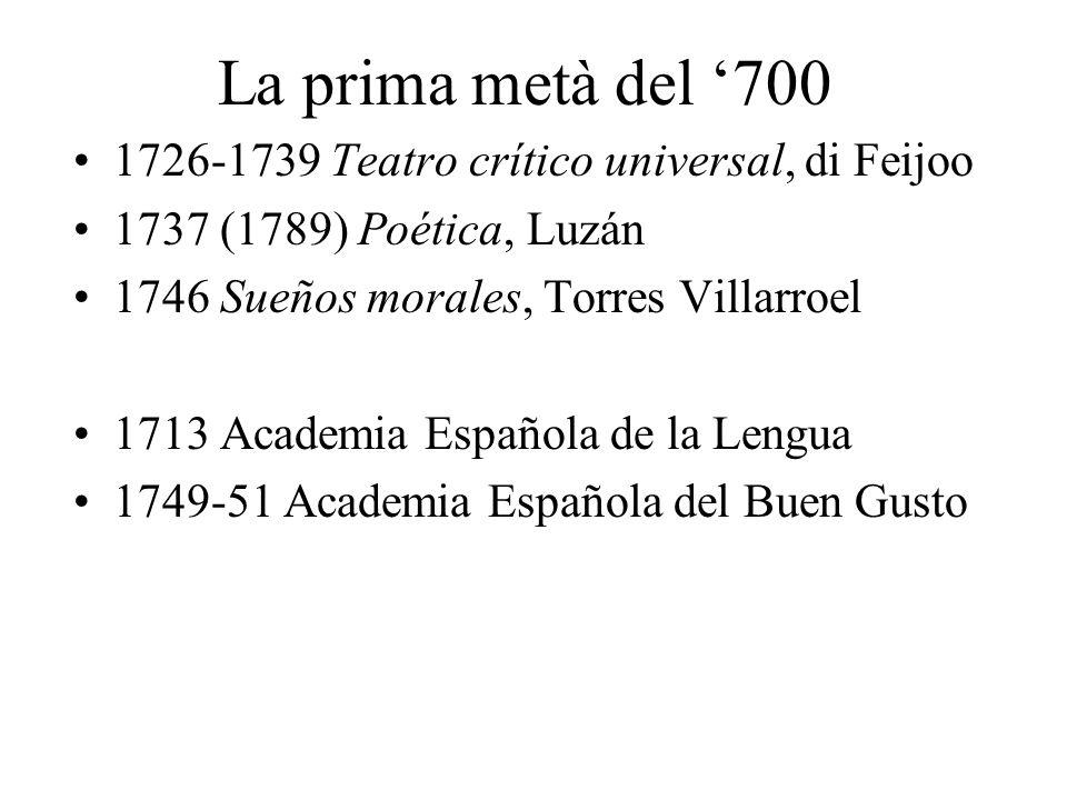 La prima metà del '700 1726-1739 Teatro crítico universal, di Feijoo