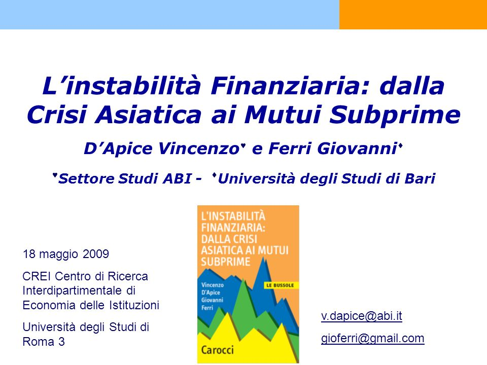 L'instabilità Finanziaria: dalla Crisi Asiatica ai Mutui Subprime