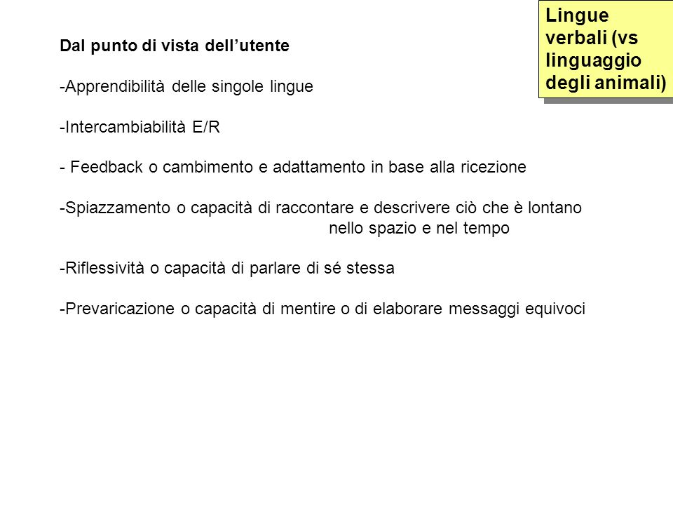 Lingue verbali (vs linguaggio degli animali)